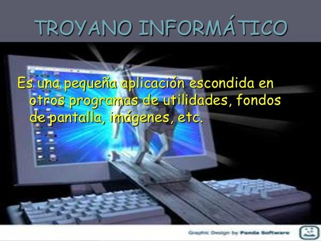 ESPÍA INFORMÁTICO  Un programa espía o spyware es un programa que se instala en el ordenador sin el conocimiento del usuar...