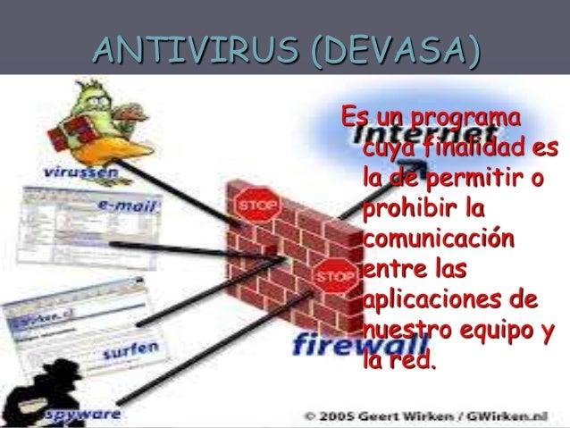SOFTWARE ANTISPAM  Son programas basados en filtros capaces de detectar el correo basura, tanto desde el punto cliente, co...