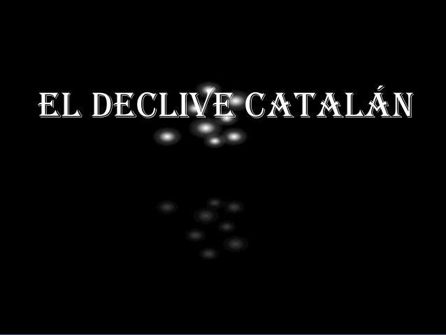 El declive catalán
