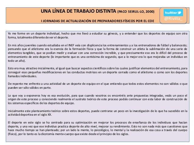 UNA LÍNEA DE TRABAJO DISTINTA (PACO SEIRUL-LO, 2000) I JORNADAS DE ACTUALIZACIÓN DE PREPARADORES FÍSICOS POR EL COE  @Rivi...