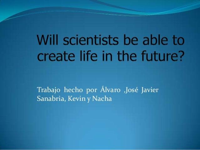 Trabajo hecho por Álvaro ,José Javier Sanabria, Kevin y Nacha