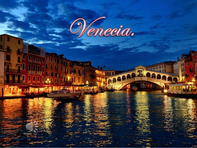 Introducción. Historia. Transporte. Arte y cultura. Carnaval de Venecia. Sitios de interés.