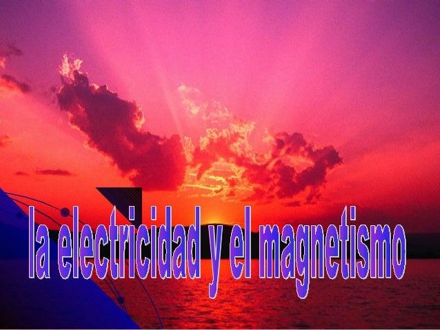 La electricidad estatica • La electricidad eléctrica aparece al frotar unos cuerpos con otros . Las cargas eléctricas pued...