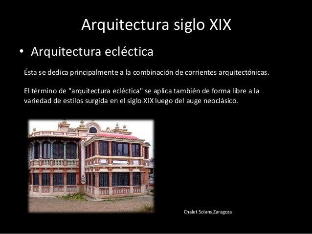 Arquitectura definici n y desarrollo a trav s del tiempo for Arquitectura eclectica