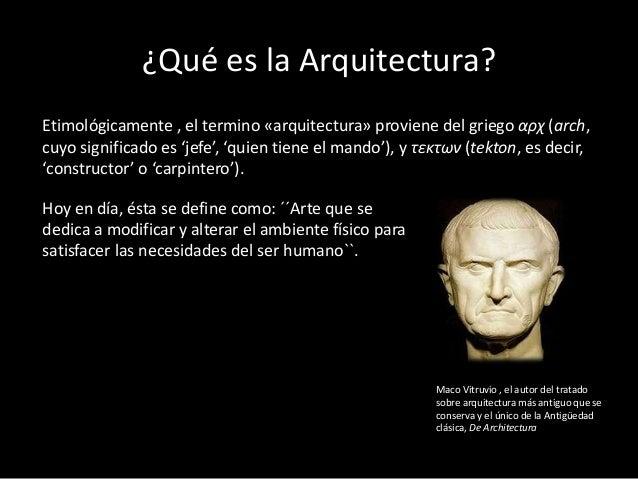 Arquitectura definici n y desarrollo a trav s del tiempo for Que es diseno en arquitectura