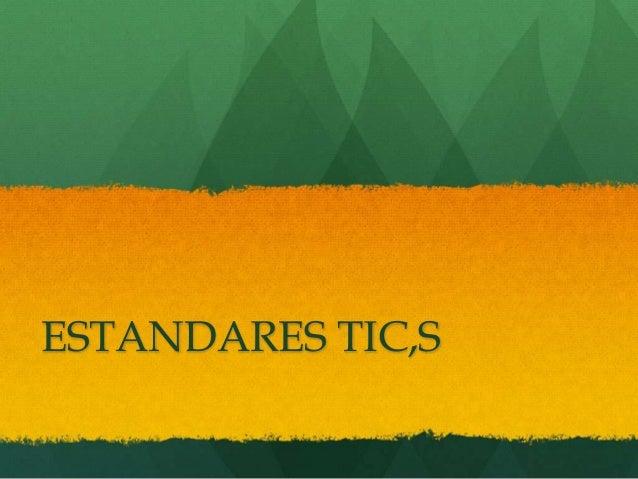 ESTANDARES TIC,S