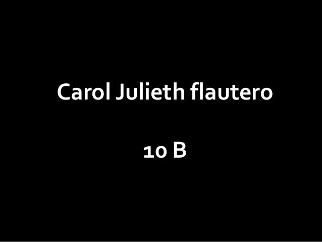 Carol Julieth flautero 10 B