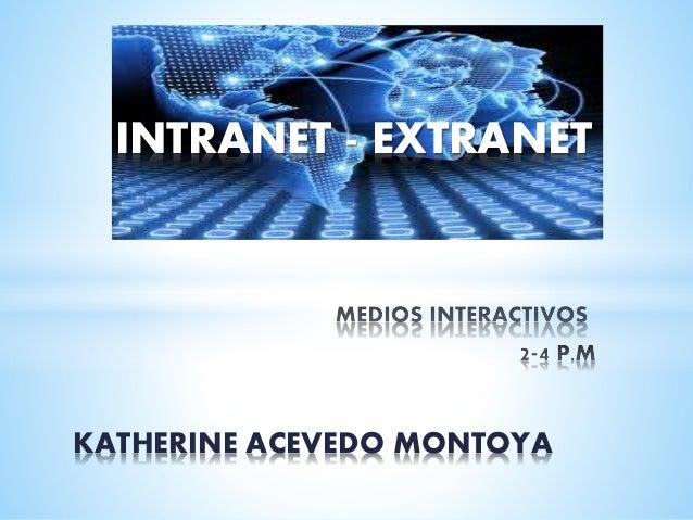 INTRANET - EXTRANET KATHERINE ACEVEDO MONTOYA