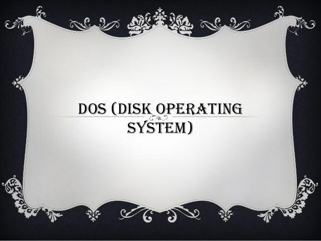 1. Dos es una familia de sistema operativo para pc. En el nombre son las siglas de ¨Disk operating system¨. Fue creado par...