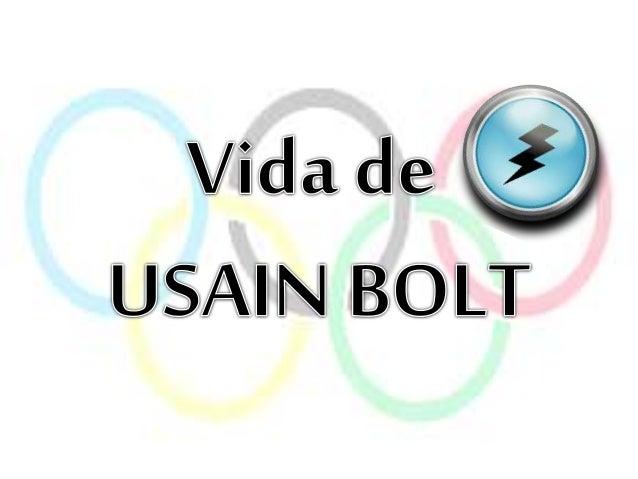 Usain St. Leo Bolt (Sherwood Content,parroquia de Trelawny, Jamaica, 21 de agosto de 1986), es un atleta jamaicano especia...