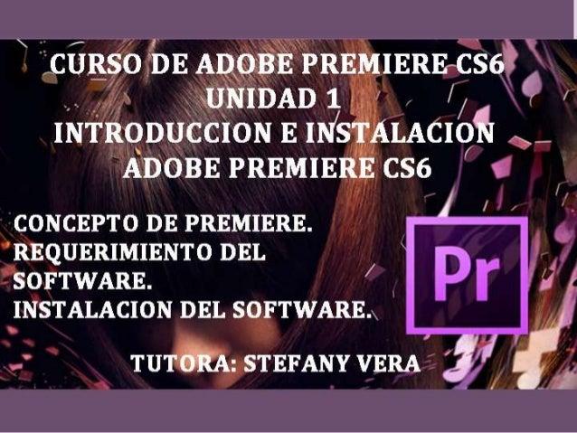 CONCEPTOS DEL SOFTWARE Adobe Premiere Pro® (Pr) (antes conocido como Adobe Premiere) es una aplicación en forma de estudio...