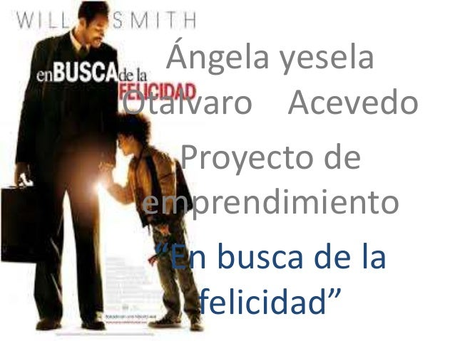 """Ángela yesela  Otalvaro Acevedo  Proyecto de  emprendimiento  """"En busca de la  felicidad"""""""