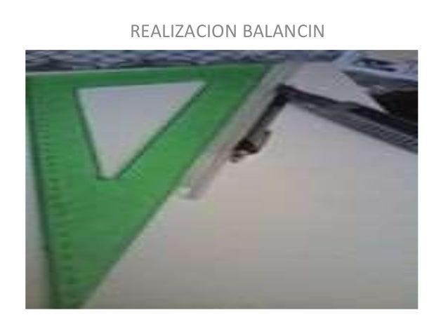 REALIZACION BALANCIN