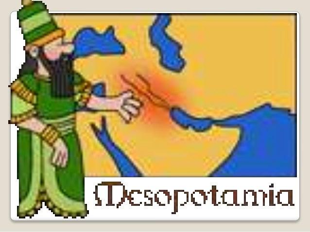 Mesopotamia significa país o región entre ríos, está ubicada entre los ríos Éufrates y Tigris y ocupaba la zona que hoy es...