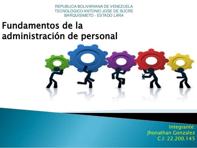 REPUBLICA BOLIVARIANA DE VENEZUELA  TECNOLOGICO ANTONIO JOSE DE SUCRE  BARQUISIMETO - ESTADO LARA  Integrante:  Jhonathan ...