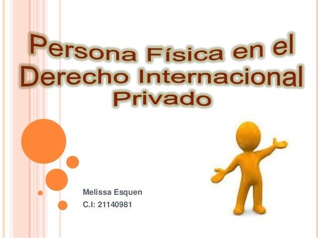 Melissa Esquen  C.I: 21140981