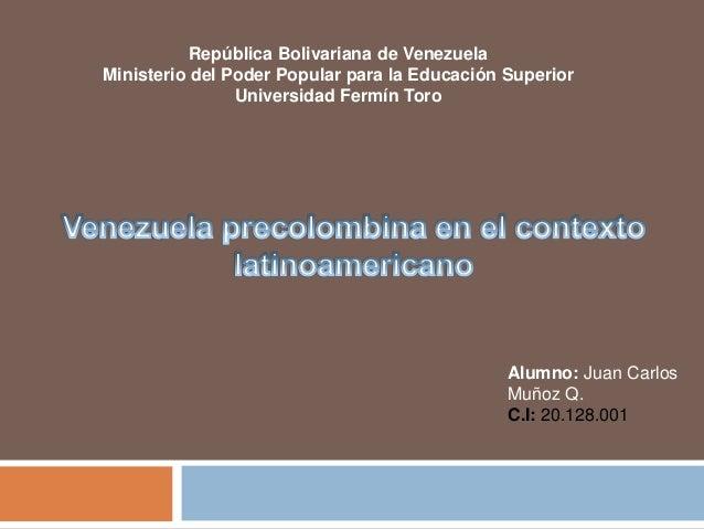 República Bolivariana de Venezuela  Ministerio del Poder Popular para la Educación Superior  Universidad Fermín Toro  Alum...