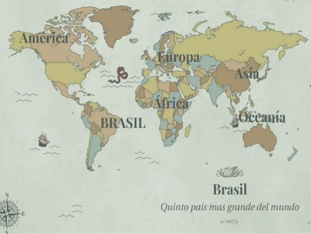 UBICACIÓN  Superficie: 8,5 millones de  km² (equivalente al 47% del  territorio sudamericano).  Capital: Brasilia  27 esta...