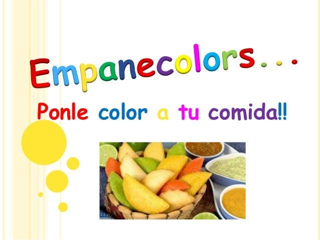 Ponle color a tu comida!!
