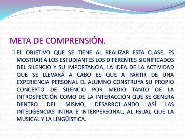 META DE COMPRENSIÓN.  EL OBJETIVO QUE SE TIENE AL REALIZAR ESTA CLASE, ES  MOSTRAR A LOS ESTUDIANTES LOS DIFERENTES SIGNIF...