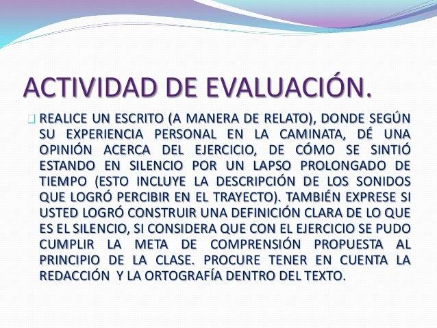 ACTIVIDAD DE EVALUACIÓN.  REALICE UN ESCRITO (A MANERA DE RELATO), DONDE SEGÚN  SU EXPERIENCIA PERSONAL EN LA CAMINATA, DÉ...