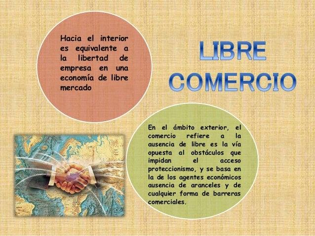 Libre comercio for Que es el comercio interior