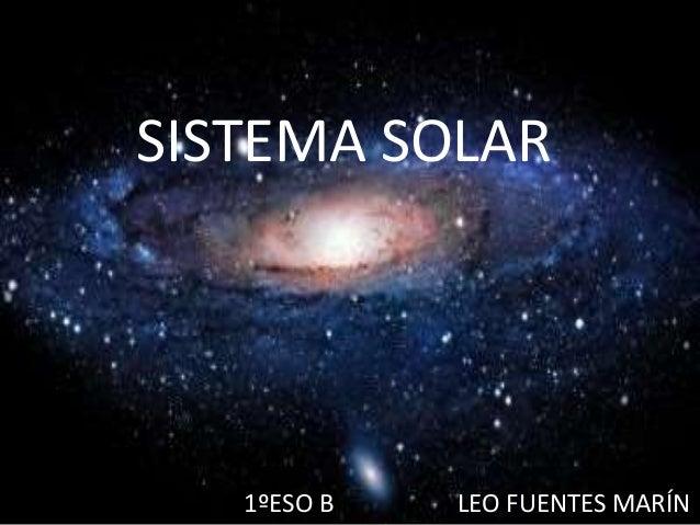 SISTEMA SOLAR 1ºESO B LEO FUENTES MARÍN