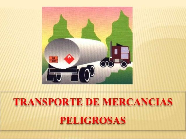 TRANSPORTE DE MERCANCIAS PELIGROSAS