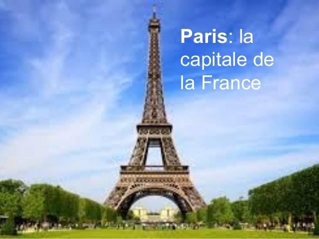 Paris: la capitale de la France