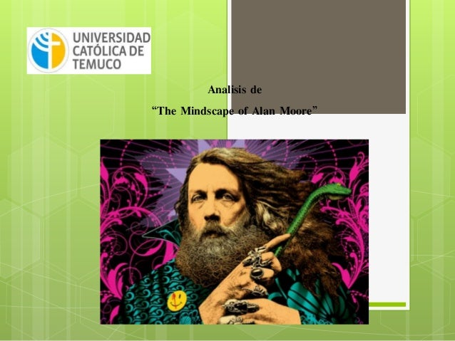 "Analisis de ""The Mindscape of Alan Moore"""