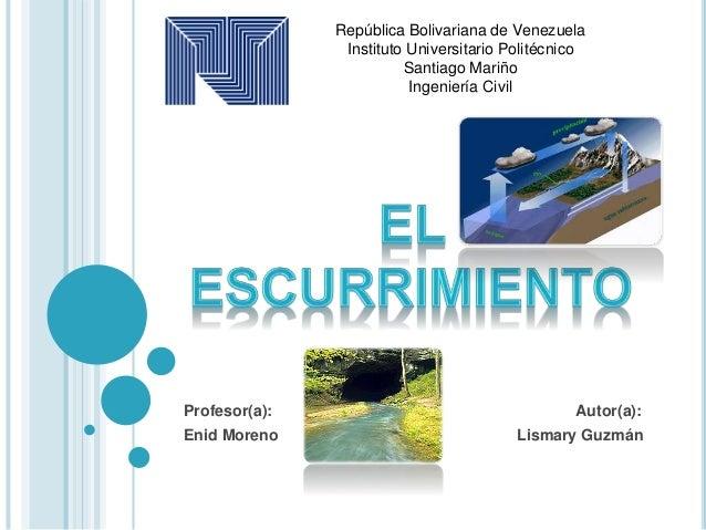 Profesor(a): Autor(a): Enid Moreno Lismary Guzmán República Bolivariana de Venezuela Instituto Universitario Politécnico S...