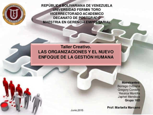 REPÚBLICA BOLIVARIANA DE VENEZUELA UNIVERSIDAD FERMIN TORO VICERRECTORADO ACADEMICO DECANATO DE POSTGRADO MAESTRIA EN GERE...