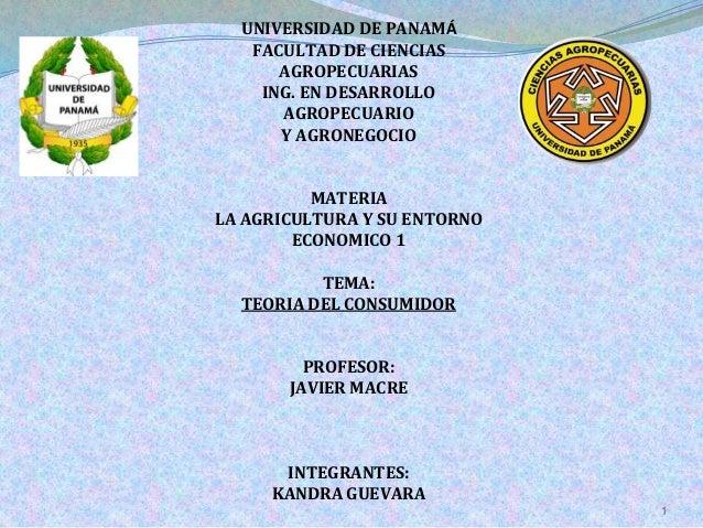 UNIVERSIDAD DE PANAMÁ FACULTAD DE CIENCIAS AGROPECUARIAS ING. EN DESARROLLO AGROPECUARIO Y AGRONEGOCIO MATERIA LA AGRICULT...