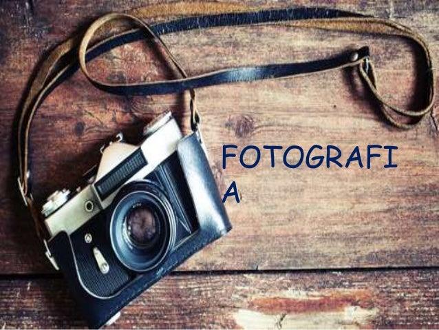 FOTOGRAFI A