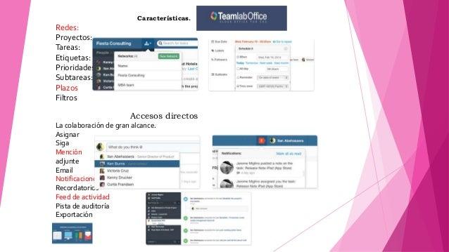 Características. Redes: Proyectos: Tareas: Etiquetas: Prioridades: Subtareas: Plazos Filtros Accesos directos La colaborac...