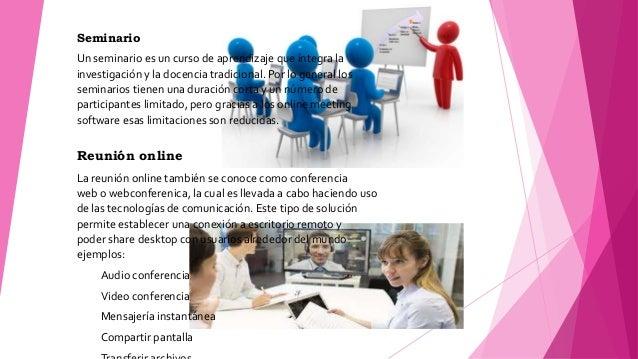 Seminario Un seminario es un curso de aprendizaje que integra la investigación y la docencia tradicional. Por lo general l...