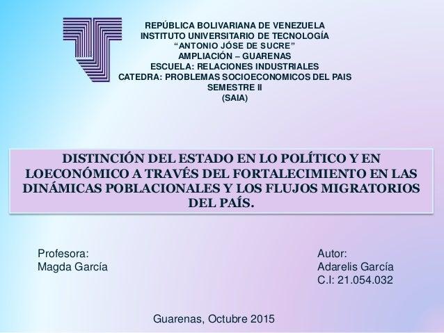 DISTINCIÓN DEL ESTADO EN LO POLÍTICO Y EN LOECONÓMICO A TRAVÉS DEL FORTALECIMIENTO EN LAS DINÁMICAS POBLACIONALES Y LOS FL...