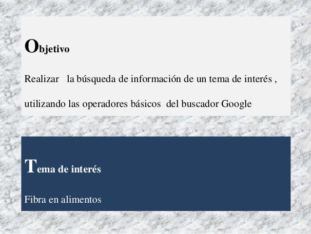 Búsqueda de información en Google Slide 2