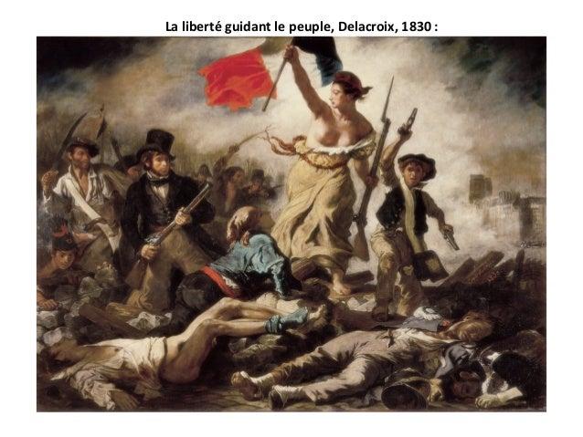La liberté guidant le peuple, Delacroix, 1830 :