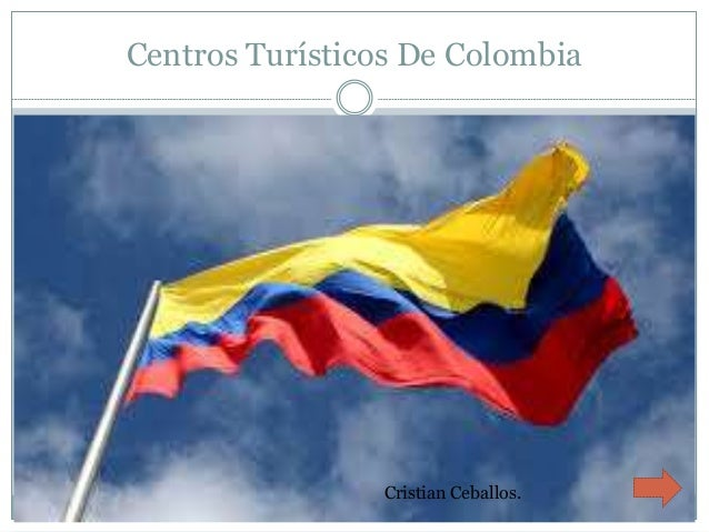 Centros Turísticos De Colombia Cristian Ceballos.