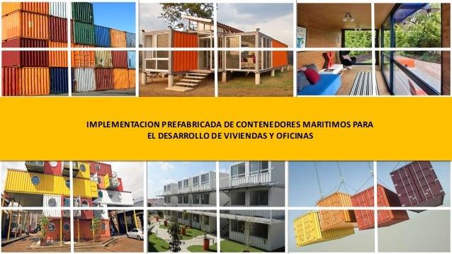 Implementacion prefabricada de contenedores maritimos para el desarro - Contenedores vivienda ...