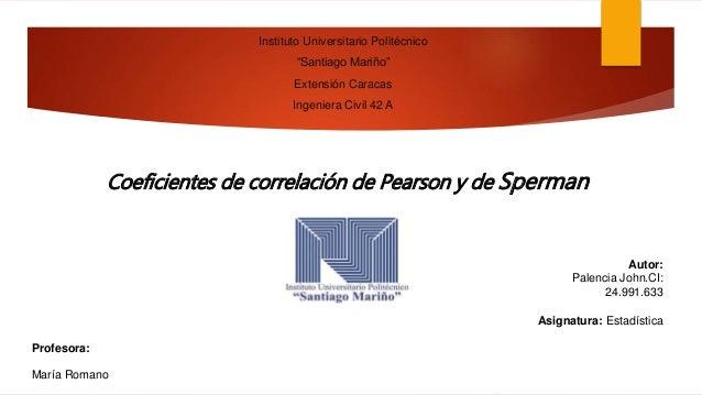 """Instituto Universitario Politécnico """"Santiago Mariño"""" Extensión Caracas Ingeniera Civil 42 A Coeficientes de correlación d..."""