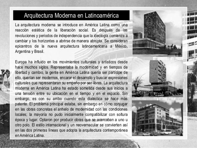 La modernidad en latinoamerica y sus primeras manifestaciones for Arquitectura moderna caracteristicas