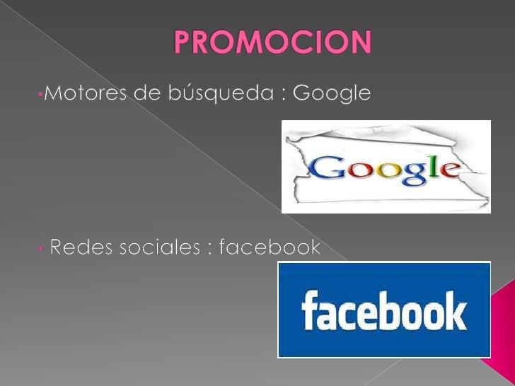 PROMOCION<br /><ul><li>Motores de búsqueda : Google