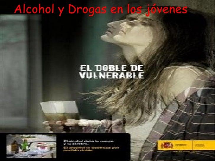 Alcohol y Drogas en los jóvenes