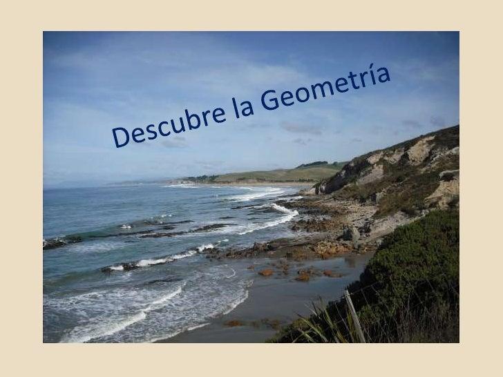 ¿Qué es la Geometría?  • La geometría es la parte de la Matemática que     estudia las propiedades y las medidas de las   ...