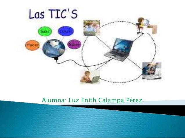 Alumna: Luz Enith Calampa Pérez