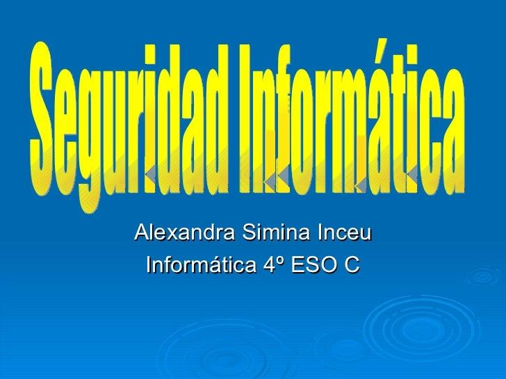 Alexandra Simina Inceu Informática 4º ESO C
