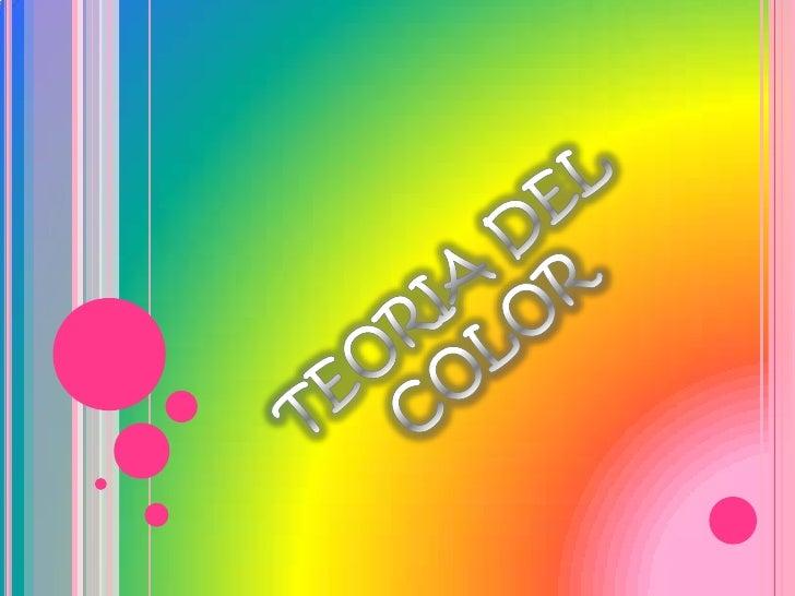 TEORIA DEL COLOR<br />