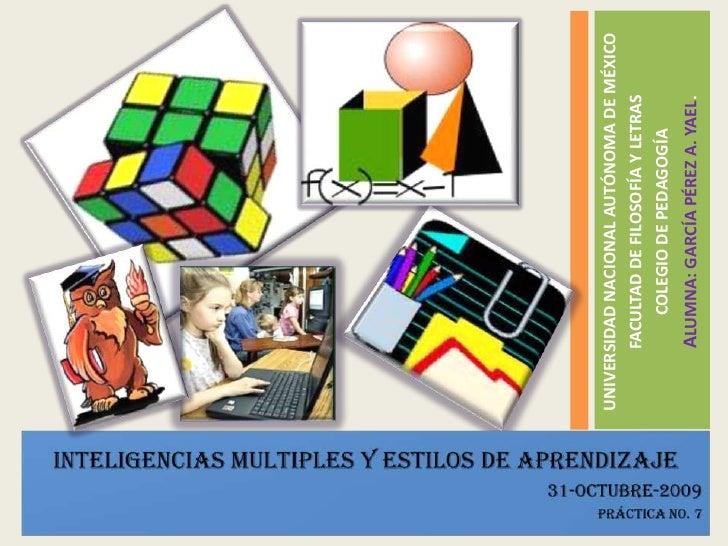 UNIVERSIDAD NACIONAL AUTÓNOMA DE MÉXICO<br />FACULTAD DE FILOSOFÍA Y LETRAS<br />COLEGIO DE PEDAGOGÍA <br />ALUMNA: GARCÍA...